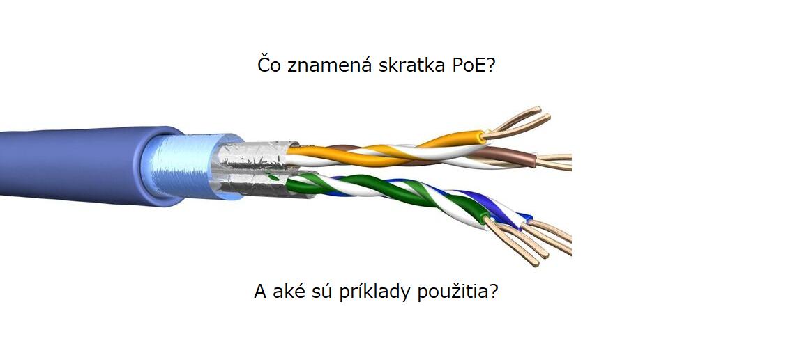 Čo je to PoE a ako funguje napájanie cez ethernet