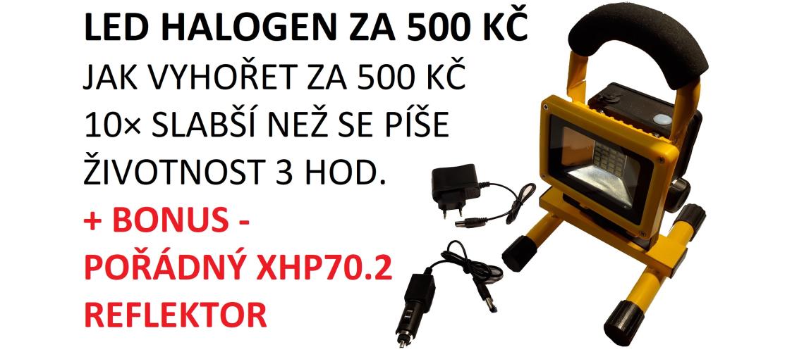 LED reflektor - totální šmejd za 500 Kč