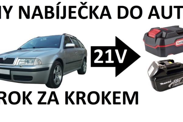 Nabíjení akumulátorového nářadí s napětím 18V/20V z 12V zásuvky v automobilu