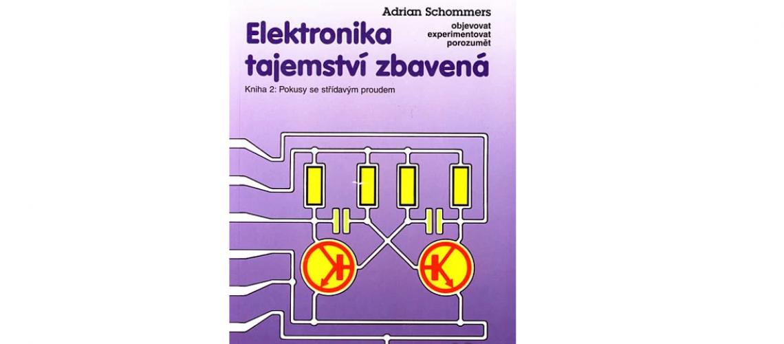 Publikácia : Elektronika tajemství zbavená 2