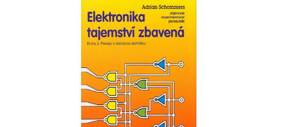 Publikácia : Elektronika tajemství zbavená 3