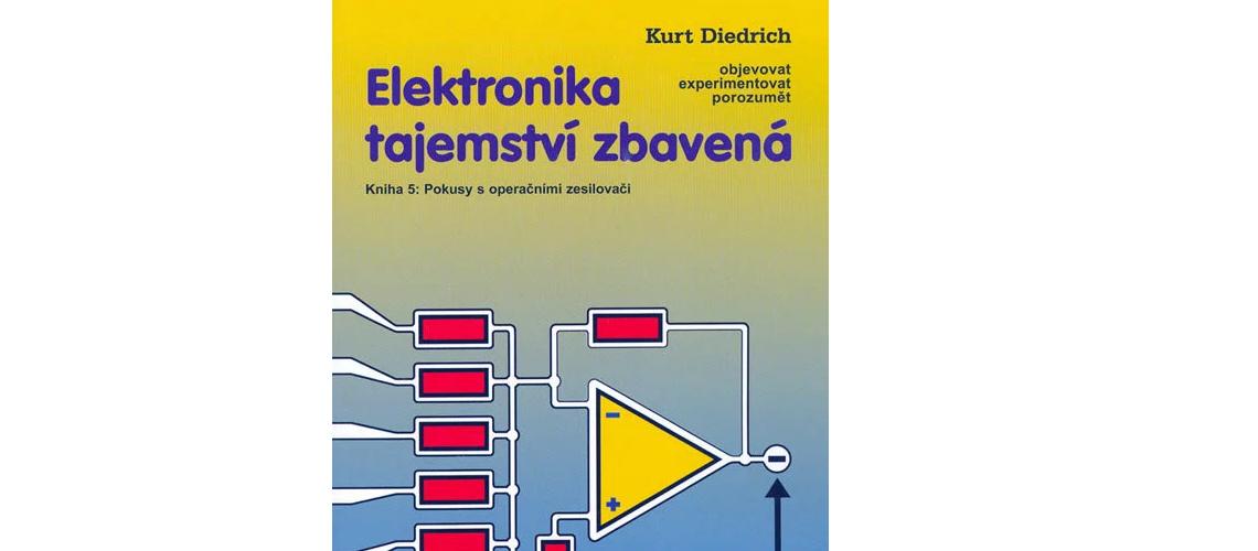 Publikácia : Elektronika tajemství zbavená 5