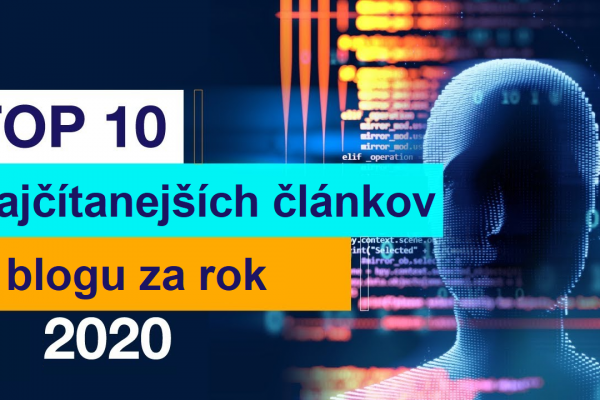 Top 10 článkov v blogu za rok 2020